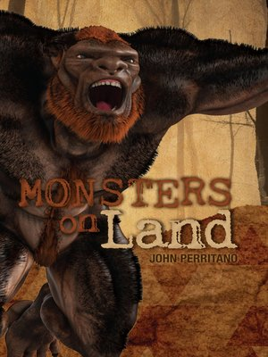 cover image of Monsters on Land
