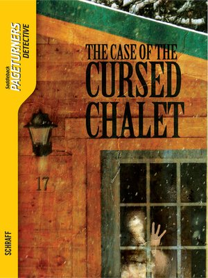 cover image of The Case of the Cursed Chalet