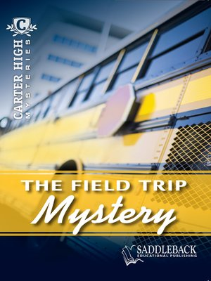 cover image of Field Trip Mystery