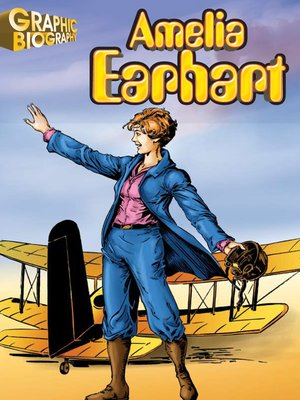 cover image of Amelia Earhart Graphic Biography