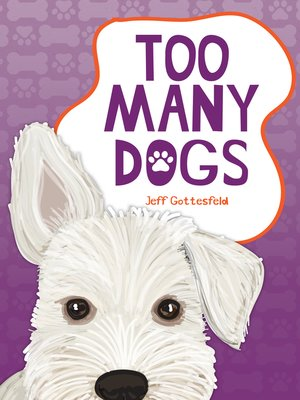 cover image of Too Many Dogs