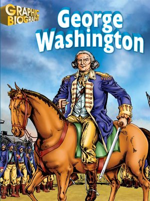 cover image of George Washington Graphic Biography