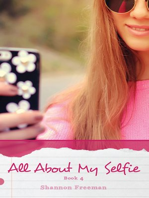 cover image of All About My Selfie
