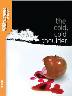 cover image of The Cold, Cold Shoulder