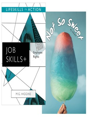 cover image of Employee Rights/ Not So Sweet (Job Skills)