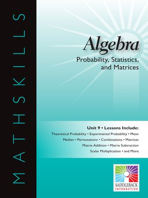 cover image of Algebra 1: Probability, Statistics, and Matrices