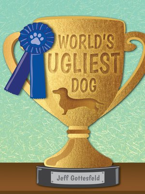 cover image of World's Ugliest Dog