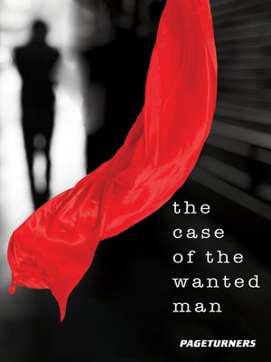cover image of The Case of the Wanted Man (Detective)