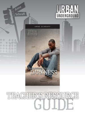 cover image of Outrunning the Darkness Teacher's Resource Guide