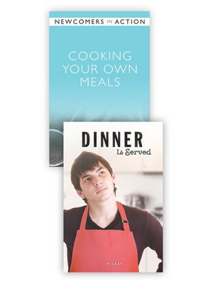 cover image of Cooking Your Own Meals / Dinner Is Served