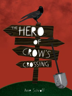 cover image of The Hero of Crow's Crossing