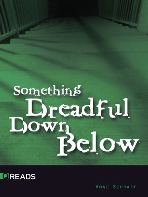 cover image of Something Dreadful Down Below