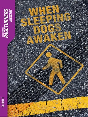 cover image of When Sleeping Dogs Awaken