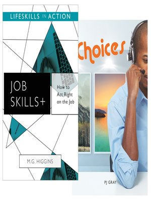 cover image of How to Act Right on the Job/ Choices (Job Skills)