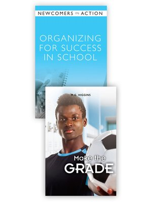 cover image of Organizing for Success in School / Make the Grade