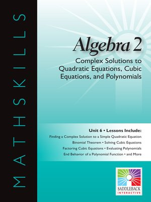 cover image of Algebra 2: Complex Solutions to Quadratic Equations, Cubic Equations, and Polynomials