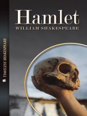 hamlets struggle for existence in william shakespeares play William shakespeares presenting the visual problems english literature essay according to knight s king claudius the villain of the play is not actually the villain.