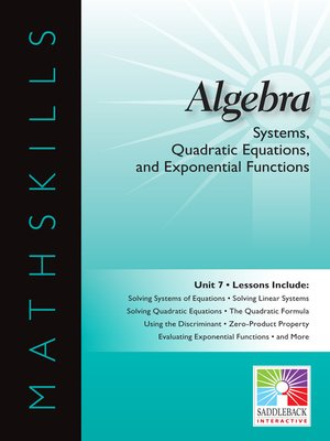 cover image of Algebra 1: Systems, Quadratic Equations, and Exponential Functions