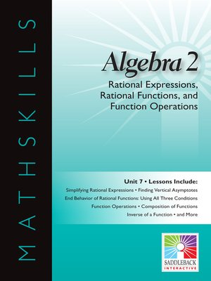 cover image of Algebra 2: Rational Expressions, Rational Functions, and Function Operations