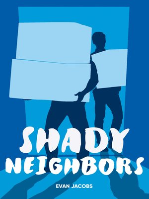 cover image of Shady Neighbors