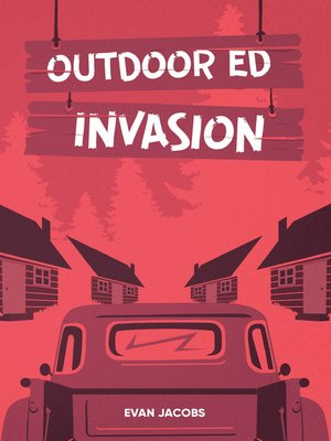 cover image of Outdoor Ed Invasion