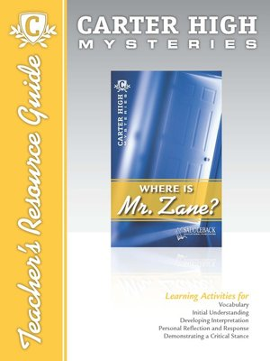 cover image of Where is Mr. Zane? Teacher's Resource Guide