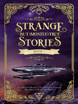 cover image of Strange But (Mostly) True, Book 1