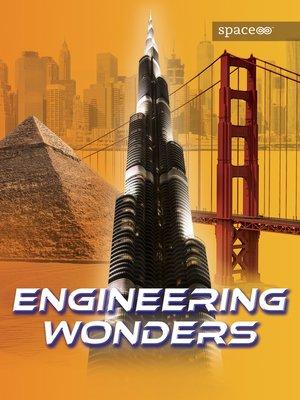 cover image of Engineering Wonders