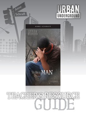 cover image of To Be a Man Teacher's Resource Guide