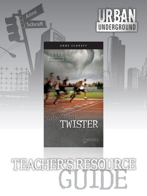 cover image of A Boy Called Twister Teacher's Resource Guide