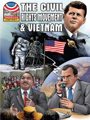 cover image of The Civil Rights Movement & Vietnam 1960-1976