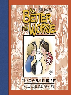 cover image of For Better or For Worse: The Complete Library, Volume 3