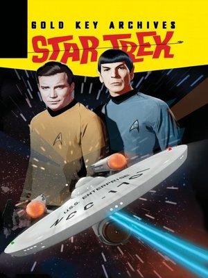 cover image of Star Trek: Gold Key Archives, Volume 1
