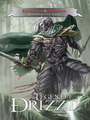 cover image of Dungeons & Dragons: Drizzt - Neverwinter Tales