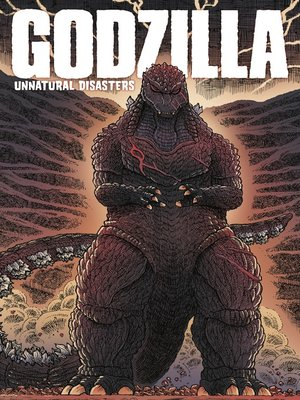 cover image of Godzilla: Unnatural Disasters