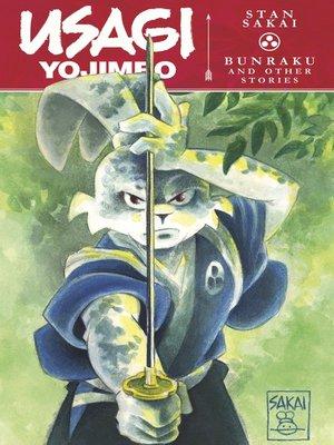 cover image of Usagi Yojimbo: Bunraku and Other Stories