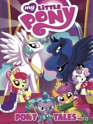 cover image of My Little Pony: Pony Tales, Volume 2
