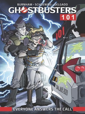 cover image of Ghostbusters 101 (2017): Everyone Answers The Call