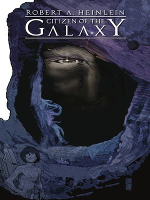 cover image of Robert Heinlein's Citizen of the Galaxy