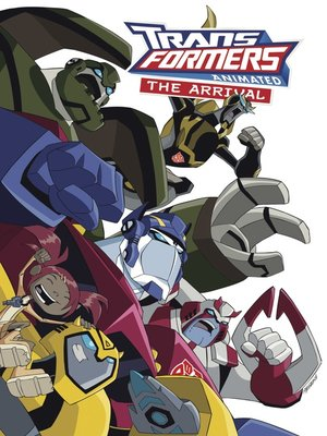 cover image of Transformers Animated: The Arrival