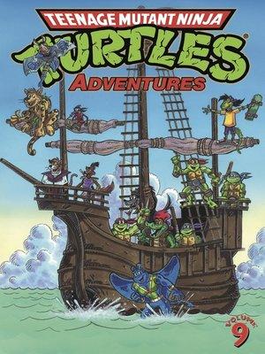 cover image of Teenage Mutant Ninja Turtles Adventures (1989), Volume 9