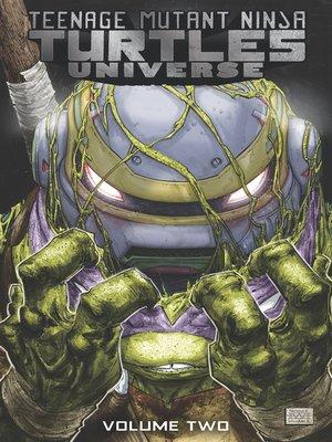 cover image of Teenage Mutant Ninja Turtles Universe (2016), Volume 2