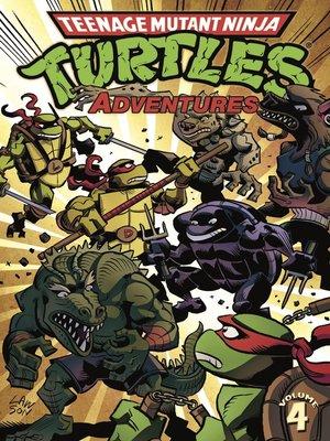cover image of Teenage Mutant Ninja Turtles Adventures (1989), Volume 4