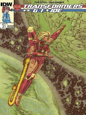 cover image of Transformers vs. G.I. Joe (2014), Volume 3