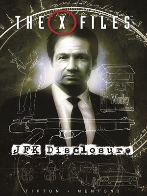 cover image of The X-Files: JFK Disclosure
