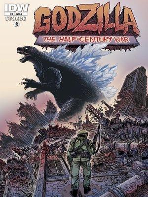cover image of Godzilla: Half Century War (2012), Issue 1