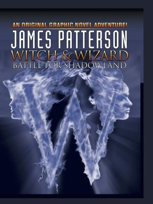 cover image of James Patterson's Witch & Wizard, Volume 1