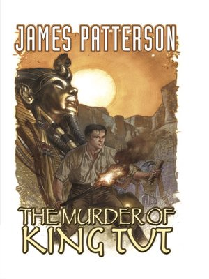 cover image of James Patterson's The Murder of King Tut