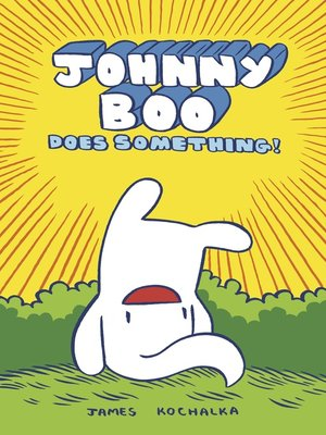 cover image of Johnny Boo (2008), Book 5