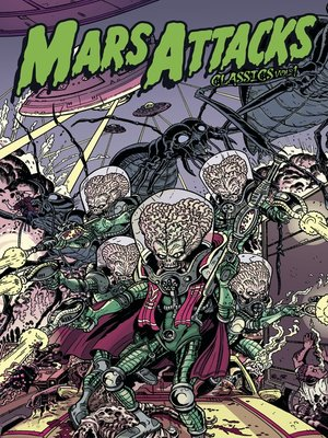cover image of Mars Attacks: Classics, Volume 1